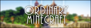 Ordinary Minecraft Wiki